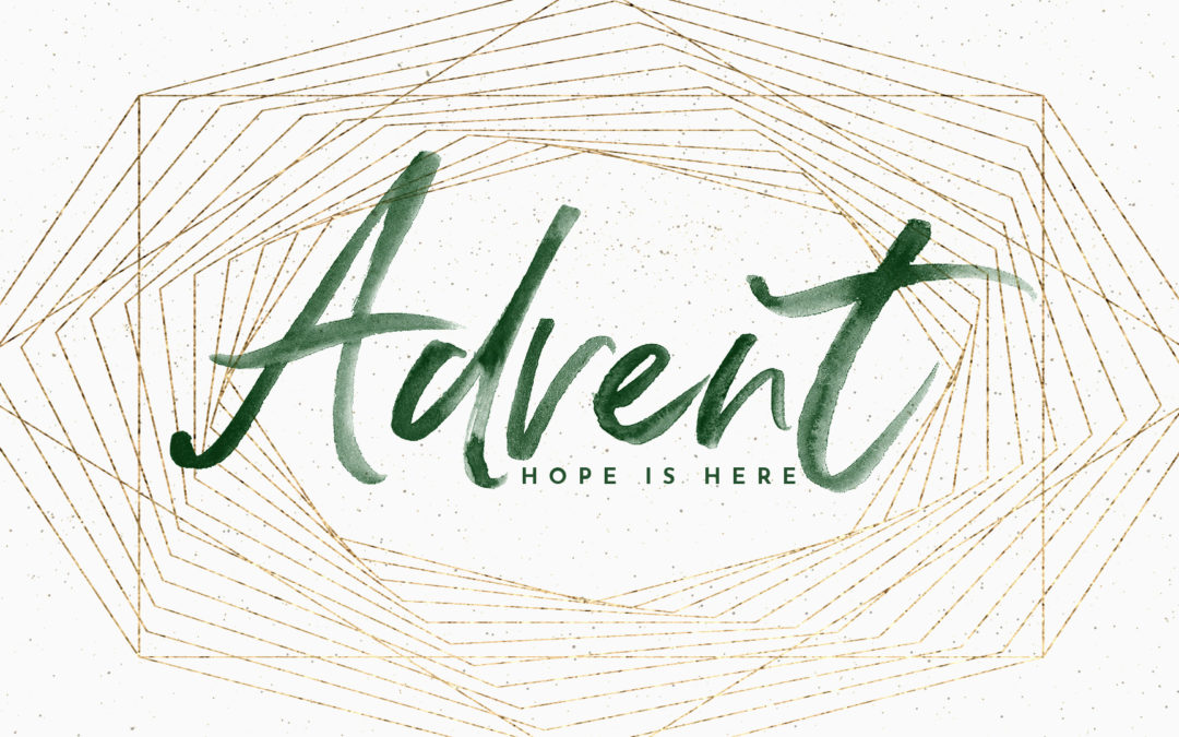 Advent: Hope Is Here